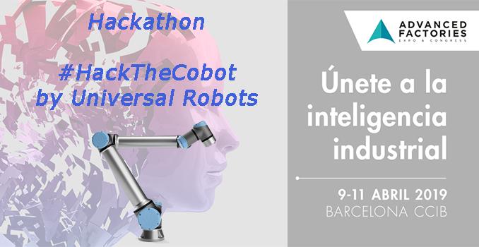 Advanced Factories hackathon HackTheCobot de Universal Robots